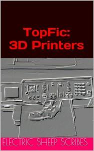TopFic: 3D Printers